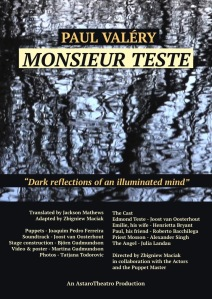 AstaroTheatro presents Paul Valéry's Monsieur Teste - April 2018